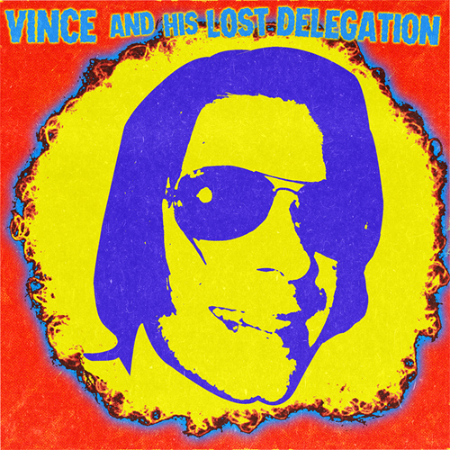 Vince & His Lost Delegation